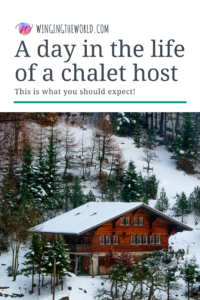 A day in the life of a chalet host.