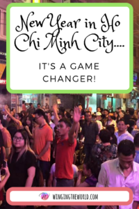 New Year in Ho Chi Minh City....It's a game changer!
