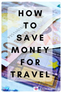 How to save money for travel.