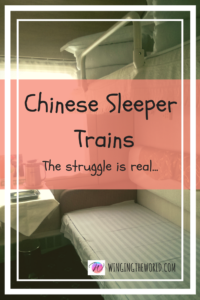 Chinese Sleeper Trains, the struggle is real...