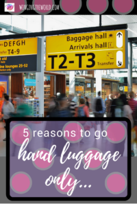 5 reasons to go hand luggage only.