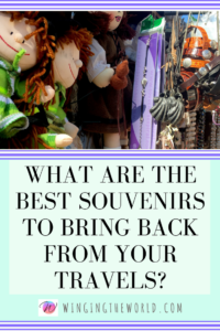 What are the best souvenirs to bring back from your travels?