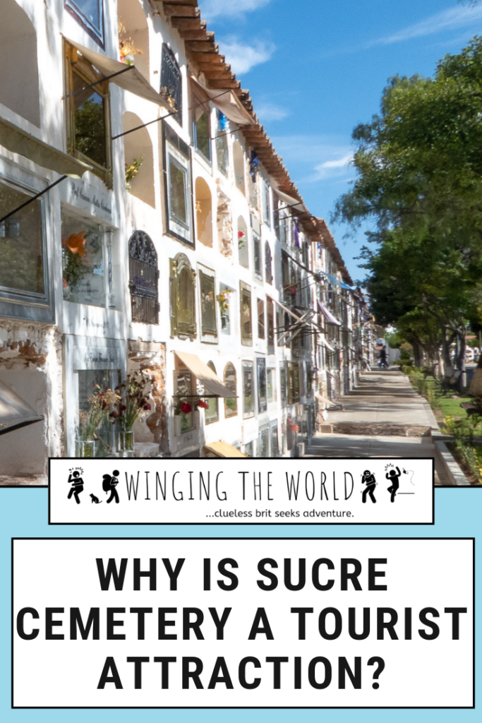WHY IS SUCRE CEMETERY A TOURIST ATTRACTION?