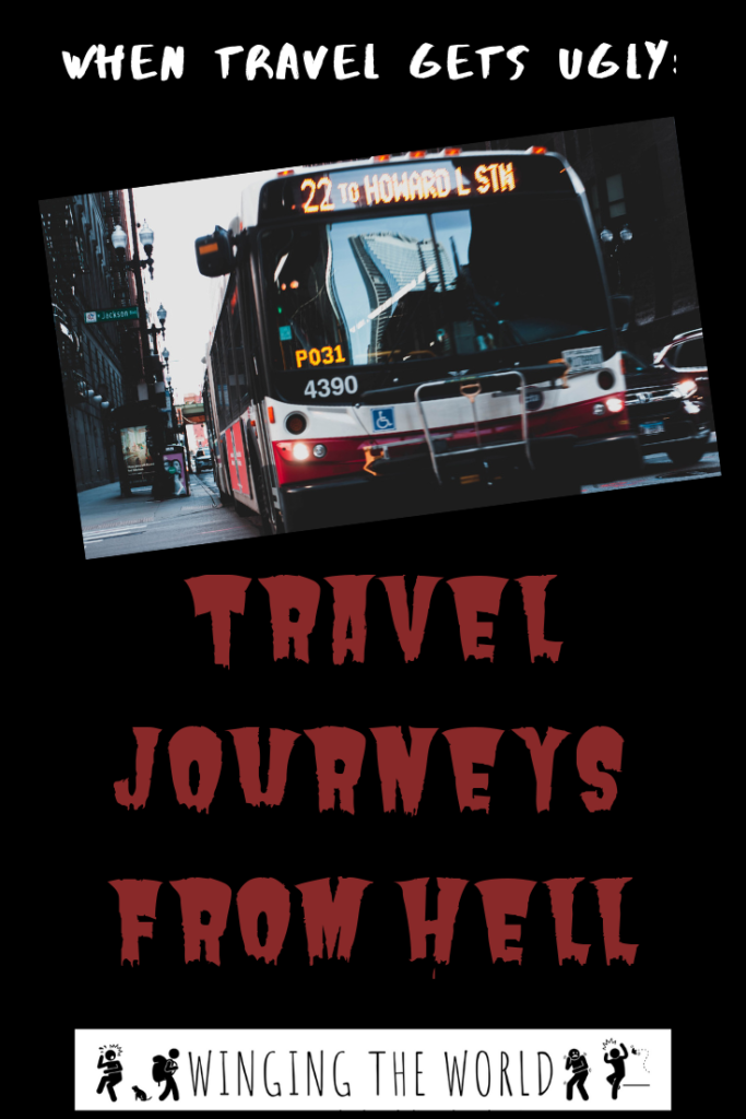Travel Journeys from Hell 2