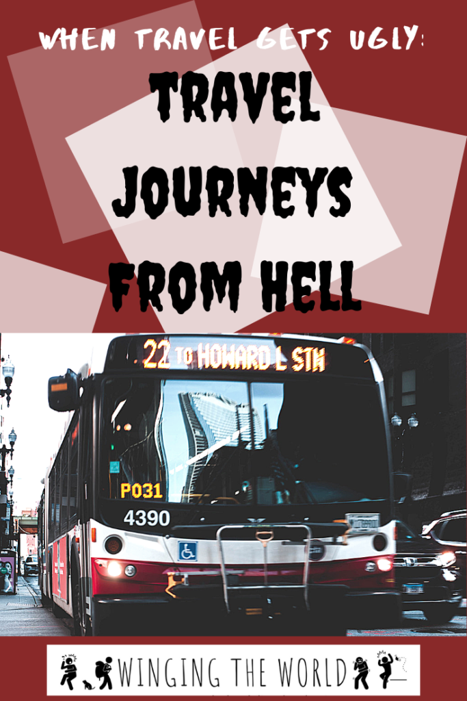 Travel Journeys from Hell!
