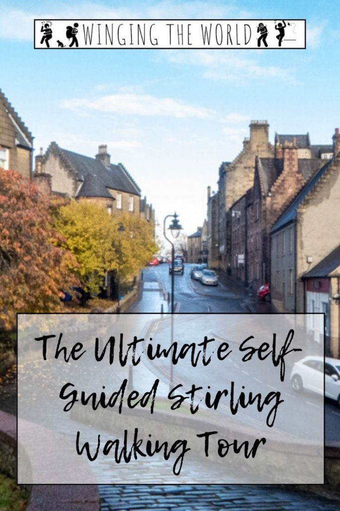 The Ultimate Self-Guided Stirling Walking Tour pin